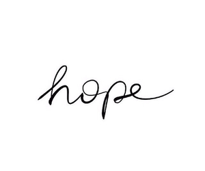 hope, quotes, and white image