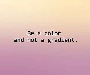 be, gradient, and personal image