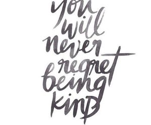 quotes, kind, and regret image