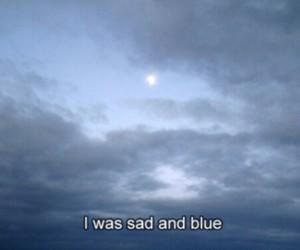 sad, blue, and sky image