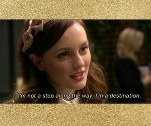 quote, destination, and gossip girl image