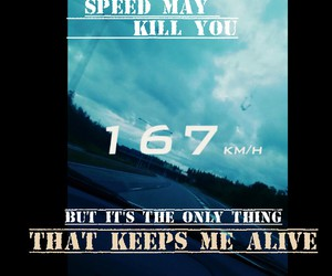 alive, car, and speed image