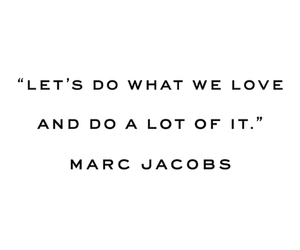 quotes, marc jacobs, and love image