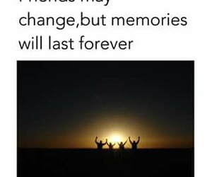 frienship, memories, and friends image