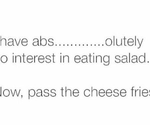 cheese fries, no salad, and abs...olutely image