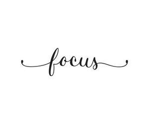 focus, quotes, and motivation image