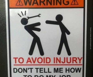 funny, warning, and work image