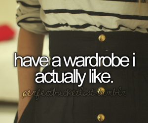 wardrobe, before i die, and clothes image