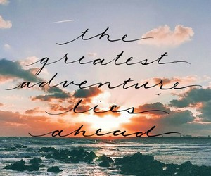 adventures, life, and quote image