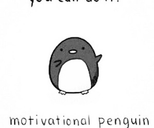 motivation, cute, and penguin image