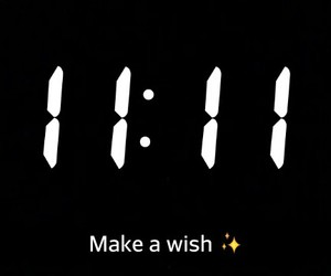 11:11, black and white, and make a wish image