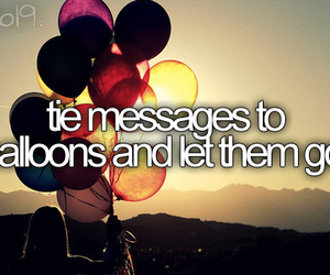 balloons, message, and bucket list image