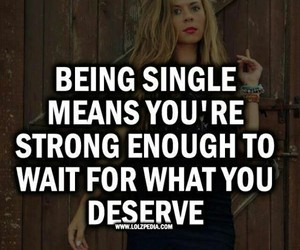 single, quote, and strong image