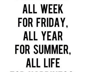friday, quote, and summer image