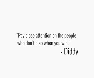 Diddy, quote, and wise image
