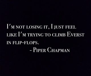 broken, quotes, and piperchapman image