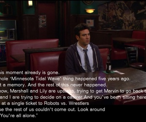 how i met your mother, quote, and ted mosby image