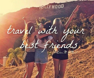 travel, hollywood, and friends image