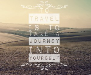 travel, quote, and journey image