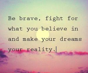 Dream, brave, and quote image
