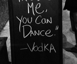 vodka, dance, and alcohol image