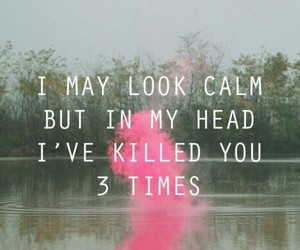 quote, calm, and kill image