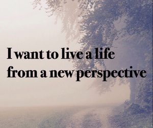 life, new, and perspective image
