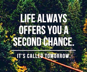 life, quote, and tomorrow image