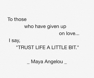 quotes, mayaangelou, and wordsforlifepost image