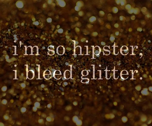 glitter, hipster, and text image