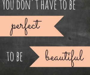 beautiful, perfect, and quotes image