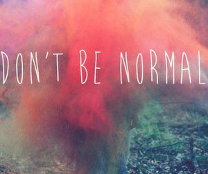 normal, don't, and be image