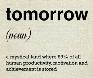 tomorrow, quote, and motivation image