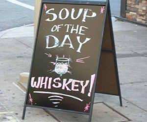 funny, soup, and whiskey image
