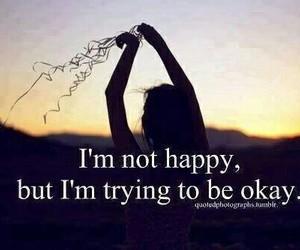happy, quote, and okay image
