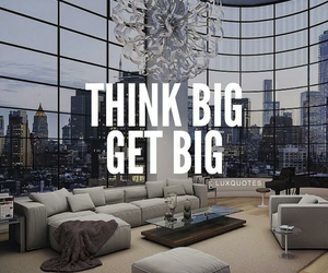 think, big, and Get image