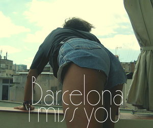 Barcelona, girl, and i miss you image