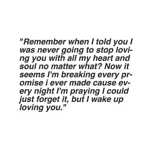 You broke me n I shud hate u but I love u on We Heart It