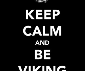 viking and keep calm and image