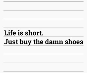 clothes, quotes, and shoes image