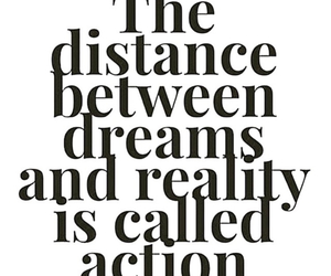 quotes, Dream, and Action image