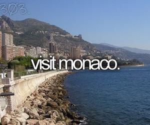 monaco, before i die, and visit image