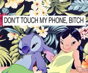 bitch and dont touch my phone b... image