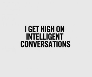quotes, conversation, and high image