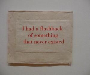 quotes, grunge, and flashback image