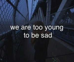 sad, young, and quotes image