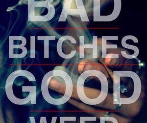 weed, bitch, and smoke image