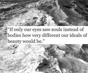 soul, quote, and beauty image
