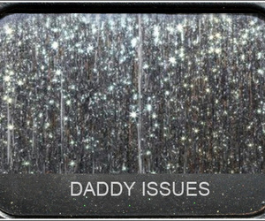 daddy, issues, and text image