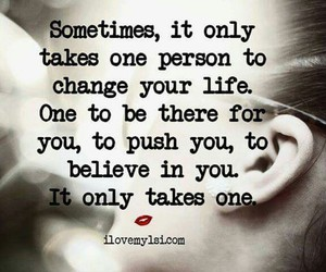 believe, sometimes, and one person image